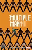 Multiple Man: It All Makes Sense in the End 1302912976 Book Cover
