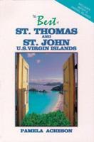 The Best of St. Thomas and St. John, U.S. Virgin Islands (Best of St. Thomas & St. John, U.S. Virgin Islands)