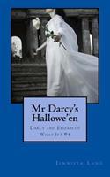 Mr Darcy's Hallowe'en 1502517639 Book Cover
