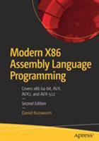Modern X86 Assembly Language Programming: Covers X86 64-Bit, Avx, Avx2, and Avx-512 1484240626 Book Cover
