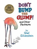 Don't Bump the Glump and Other Fantasies 0061493384 Book Cover
