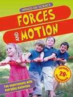 Hands-On Science: Forces and Motion 0753469723 Book Cover