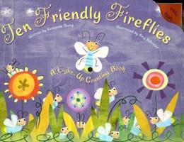 Ten Friendly Fireflies: A Light-up Counting Book 1581175612 Book Cover