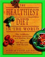 The Healthiest Diet in the World 0452282160 Book Cover