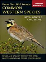 Know Your Bird Sounds: Common Western Species (with audio CD) 0811734463 Book Cover
