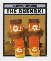 The Abenaki (Indians Of The Americas , No 1) 0531157822 Book Cover