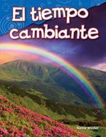 El Tiempo Cambiante (Changing Weather) (Spanish Version) (Kindergarten) 1425846351 Book Cover