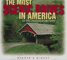 The Most Scenic Drives in America: 120 Spectacular Road Trips 0895778629 Book Cover