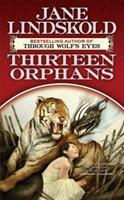 Thirteen Orphans 0765317001 Book Cover