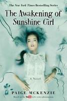 The Awakening of Sunshine Girl 1602863121 Book Cover