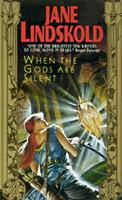 When the Gods Are Silent 0380788489 Book Cover
