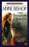The Shadow Queen 0451462548 Book Cover