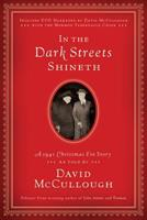 In the Dark Streets Shineth 1606418319 Book Cover