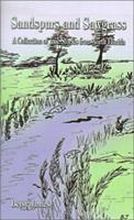 Sandspurs and Sawgrass: A Collection of True Stories from North Florida 158721041X Book Cover
