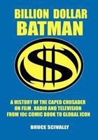 Billion Dollar Batman 0615306411 Book Cover