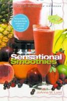 Healthy Exchanges Sensational Smoothies 0399529640 Book Cover