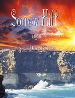 Sorrow Hill 1530517109 Book Cover