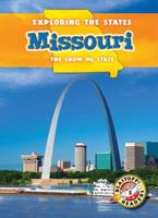 Missouri: The Show-Me State 162617024X Book Cover