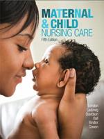 Maternal & Child Nursing Care Plus MyLab Nursing with Pearson eText -- Access Card Package (5th Edition) 0134449711 Book Cover