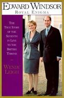 Edward Windsor: Royal Enigma: The True Story of the 7th In Line to the British Throne 0671028251 Book Cover