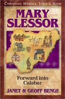 Mary Slessor: Forward into Calabar 1576581489 Book Cover