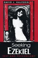 Seeking Ezekiel: Text and Psychology 0271009489 Book Cover