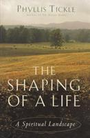 The Shaping of a Life 0385497555 Book Cover