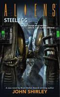 Aliens: Steel Egg 1595821147 Book Cover