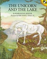 The Unicorn and the Lake 1582881626 Book Cover