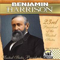 Benjamin Harrison 1604534559 Book Cover