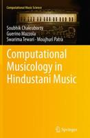 Computational Musicology in Hindustani Music 3319365533 Book Cover