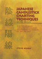 Japanese Candlestick Charting Techniques: A Contemporary Guide to the Ancient Investment Techniques of the Far East 0735201811 Book Cover