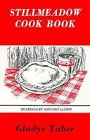 Gladys Taber's Stillmeadow Cook Book 0940160188 Book Cover