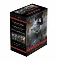 The Infernal Devices, the Complete Collection: Clockwork Angel; Clockwork Prince; Clockwork Princess 1481456601 Book Cover