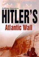 Hitler's Atlantic Wall 0750925442 Book Cover