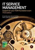 IT Service Management: Support for your ITSM Foundation exam 1780173180 Book Cover