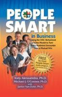 People Smart in Business: Using the Disc Behavioral Styles Model to Turn Every Business Encounter Into a Mutual Win 0981937101 Book Cover