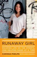 Runaway Girl: Escaping Life on the Streets, One Helping Hand at a Time 0670023728 Book Cover