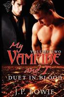 Duet in Blood (My Vampire and I Vol. 2) 1907010890 Book Cover