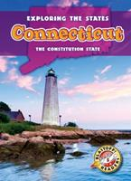 Connecticut: The Constitution State 1626170061 Book Cover