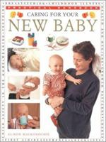 Caring for Your New Baby (The Practical Handbook Series) 0754800164 Book Cover
