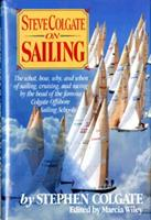 Steve Colgate on Sailing 0393029034 Book Cover