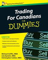 Trading for Canadians for Dummies 0470677449 Book Cover