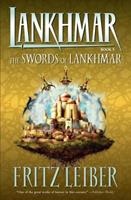 The Swords of Lankhmar 0441791956 Book Cover