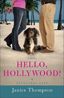 Hello, Hollywood! (Backstage Pass, #2) 0800733460 Book Cover