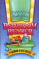 Uncle John's Bathroom Reader 0312026633 Book Cover