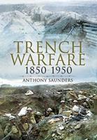 Trench Warfare 1850-1950 1848841906 Book Cover