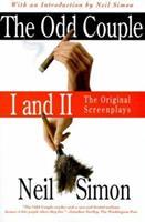 The Odd Couple I &Ii: The Original Screenplays 0684859254 Book Cover