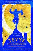 Tevye the Dairyman and The Railroad Stories (Library of Yiddish Classics) 0805210695 Book Cover