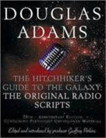 Hitch-hiker's Guide to the Galaxy: The Original Radio Scripts 0517883848 Book Cover